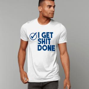 Canvas Unisex Crew Neck T-Shirt shit get shit done