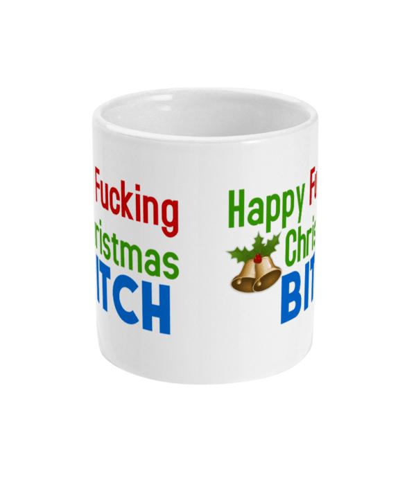 11oz Mug happy fucking christmas christmas