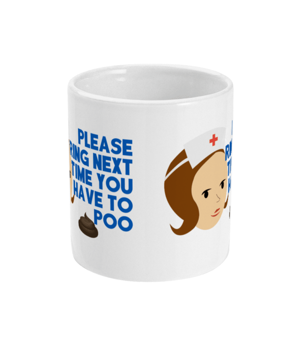 11oz Mug Please ring next time you have to POO nhs