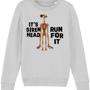 Siren Head run for it – Style 2 Sweatshirt