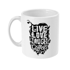 Live love laugh coffee 11oz Mug