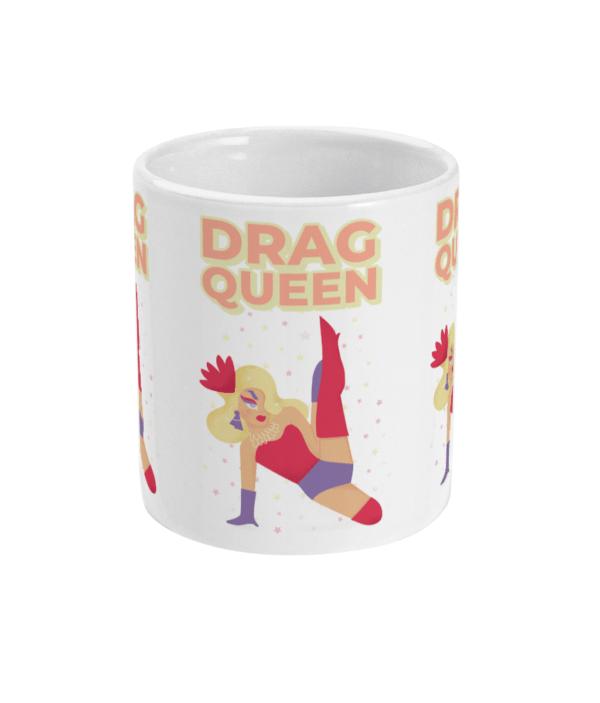 Drag Queen 11oz Mug Drag Queen 11oz Mug