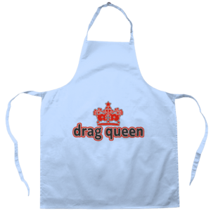 Apron Drag Queen